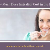 How Much Does Invisalign Cost in the UK