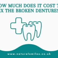 How Much Does It Cost to Fix the Broken Dentures?
